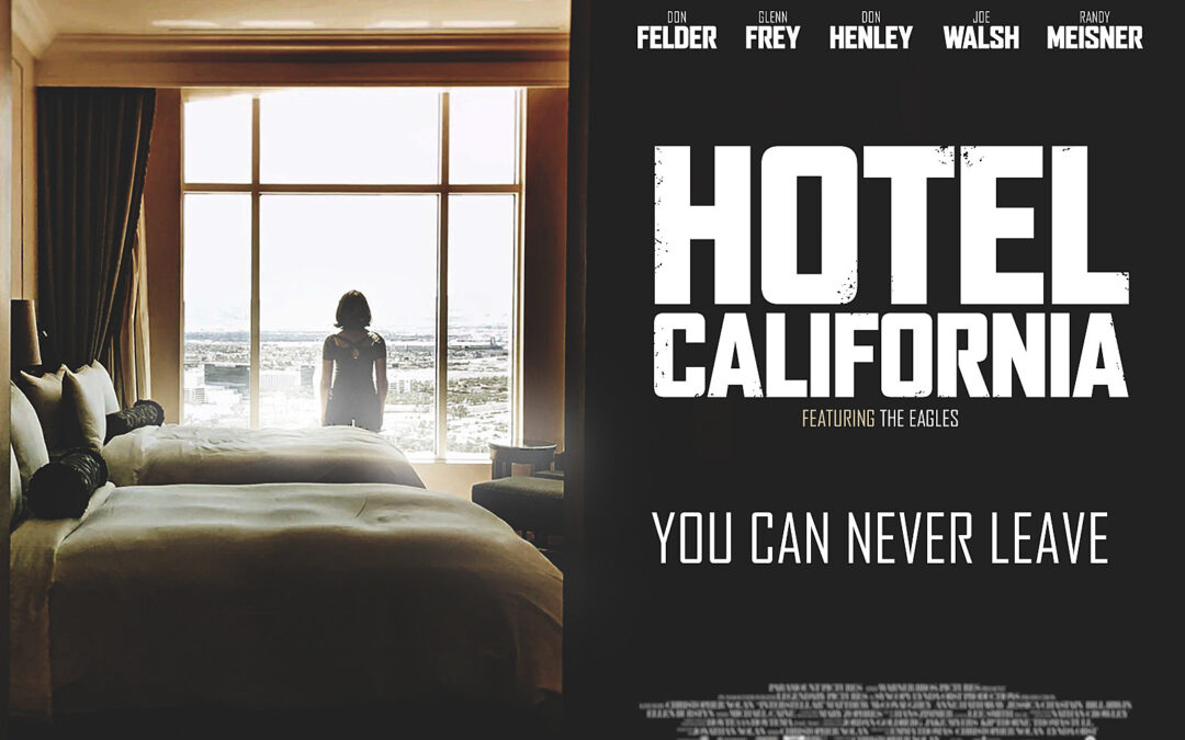 How Eagles Resisted Hollywood Bid for 'Hotel California' Movie
